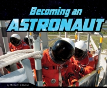 Becoming an Astronaut, Paperback / softback Book