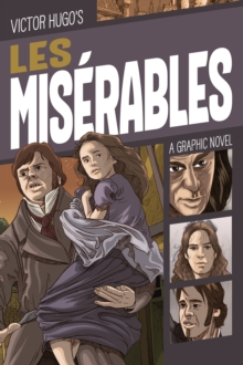 Les Miserables : A Graphic Novel, Paperback / softback Book