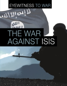 The War Against ISIS, Hardback Book