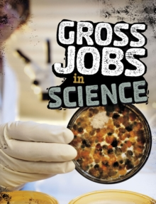 Gross Jobs in Science, Paperback / softback Book