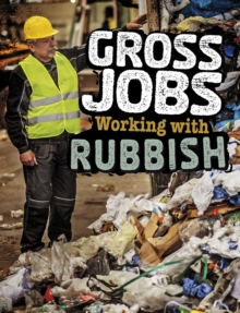 Gross Jobs Working with Rubbish, Hardback Book