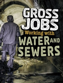 Gross Jobs Working with Water and Sewers, Hardback Book