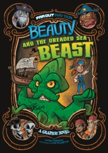 Beauty and the Dreaded Sea Beast : A Graphic Novel, Paperback / softback Book