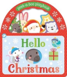 Little Learners Hello Christmas : Peek-a-Boo Playbook, Board book Book