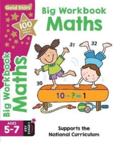 Gold Stars Big Workbook Maths Ages 5-7 Key Stage 1 : Supports the National Curriculum, Paperback Book