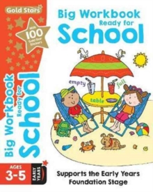 Gold Stars Big Workbook Ready for School Ages 3-5 Early Years : Supports the Early Years Foundation Stage, Paperback Book