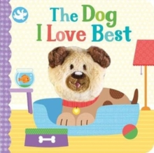 Little Learners The Dog I Love Best Finger Puppet Book, Board book Book