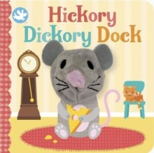 Little Learners Hickory Dickory Dock Finger Puppet Book, Board book Book
