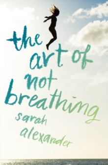 The Art of Not Breathing, Paperback / softback Book