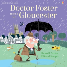 Doctor Foster Went to Gloucester, Paperback Book