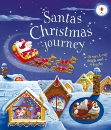 Santa's Christmas Journey with Wind-Up Sleigh, Board book Book