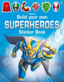 Build Your Own Superheroes Sticker Book, Paperback / softback Book