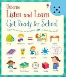 Listen and Learn Get Ready for School, Hardback Book