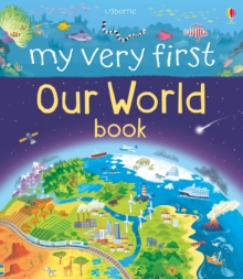 My Very First Our World Book, Hardback Book