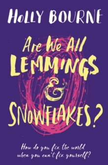 Are We All Lemmings and Snowflakes?, Paperback Book