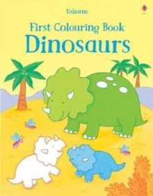 First Colouring Book Dinosaurs, Paperback / softback Book