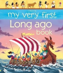 My Very First Long Ago Book, Board book Book