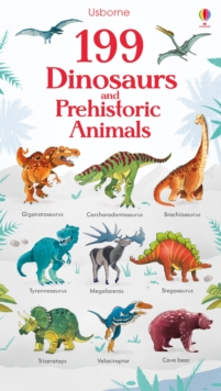 199 Dinosaurs and Prehistoric Animals, Board book Book