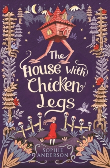 The House with Chicken Legs, Paperback Book