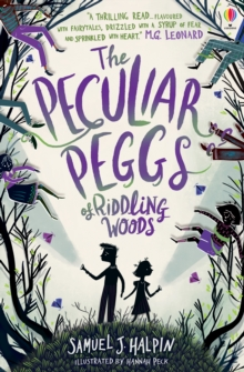 The Peculiar Peggs of Riddling Woods, Paperback / softback Book