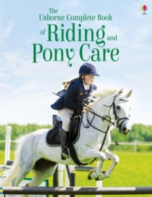 The Complete Book of Riding and Pony Care, Paperback / softback Book