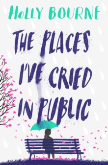 The Places I've Cried in Public, Paperback / softback Book