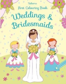 First Colouring Weddings and Bridesmaids, Paperback / softback Book