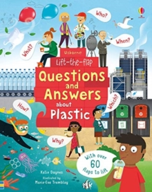 Lift-the-Flap Questions and Answers About Plastic, Board book Book