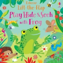 Play Hide and Seek with Frog, Board book Book