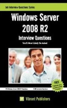Windows Server 2008 R2 : Interview Questions You'll Most Likely Be Asked, Paperback / softback Book