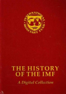 The history of the IMF : a digital collection, Mixed media product Book