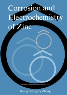 Corrosion and Electrochemistry of Zinc, PDF eBook