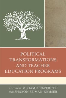 Political Transformations and Teacher Education Programs, Hardback Book
