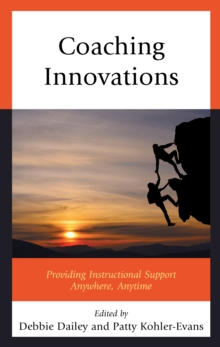 Coaching Innovations : Providing Instructional Support Anywhere, Anytime, Hardback Book