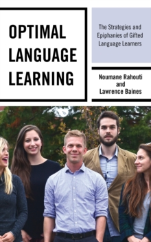 Optimal Language Learning : The Strategies and Epiphanies of Gifted Language Learners, Hardback Book