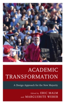 Academic Transformation : A Design Approach for the New Majority, Paperback / softback Book