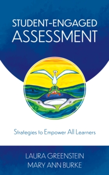 Student-Engaged Assessment : Strategies to Empower All Learners, Hardback Book
