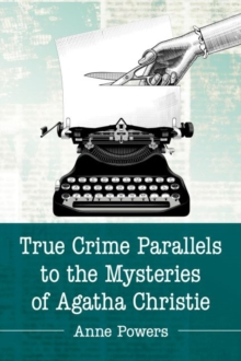 True Crime Parallels to the Mysteries of Agatha Christie, Paperback / softback Book