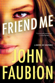 Friend Me : A Novel of Suspense, EPUB eBook