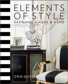 Elements of Style : Designing a Home & a Life, Hardback Book