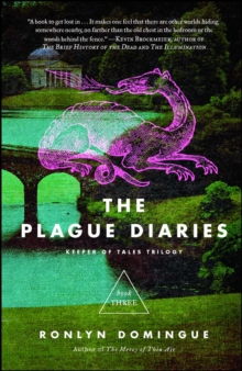 The Plague Diaries : Keeper of Tales Trilogy: Book Three, EPUB eBook