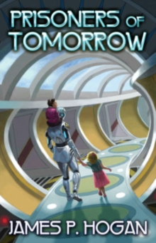 Prisoners of Tomorrow, Paperback / softback Book