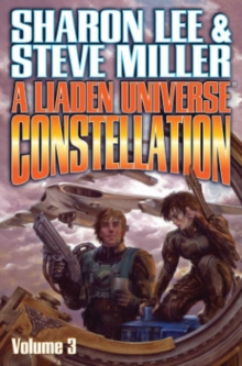 Liaden Universe Constellation : Volume III, Paperback / softback Book