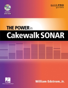 The Power in Cakewalk SONAR, Mixed media product Book