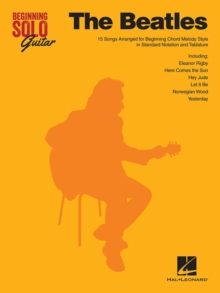 Beginning Solo Guitar : The Beatles, Paperback / softback Book