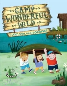 CAMP WONDERFUL WILD, Hardback Book