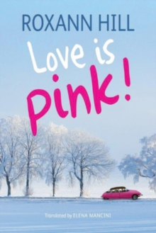 Love Is Pink!, Paperback / softback Book