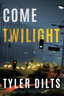 Come Twilight, Paperback Book