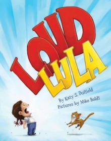 Loud Lula, Hardback Book