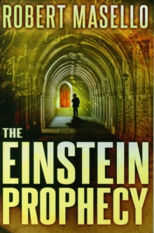 The Einstein Prophecy, Paperback / softback Book